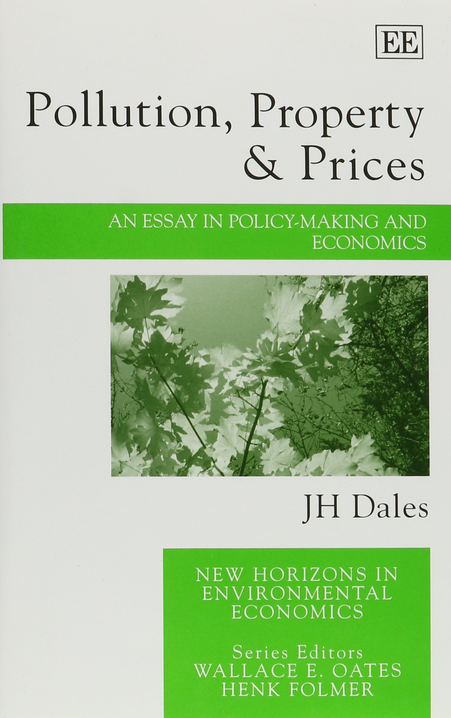 pollution property prices an essay in policy making and pollution property prices an essay in policy making and economics new horizons in environmental economics j h dales 9781840648423 amazon com