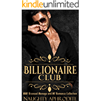 Billionaire Club: MMF Bisexual Menage and MF Romance Collection