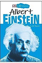 DK Life Stories Albert Einstein Kindle Edition