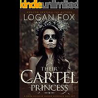 Their Cartel Princess: The Complete Series: A Dark Reverse Harem Box Set