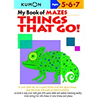 My Book Of Mazes: Things That Go!: Ages 5-6-7