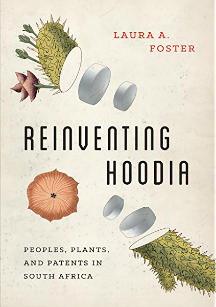Amazon Com Reinventing Hoodia Peoples Plants And Patents In