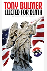 Elected For Death Kindle Edition