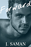 Forward: A Contemporary Love Triangle Romance