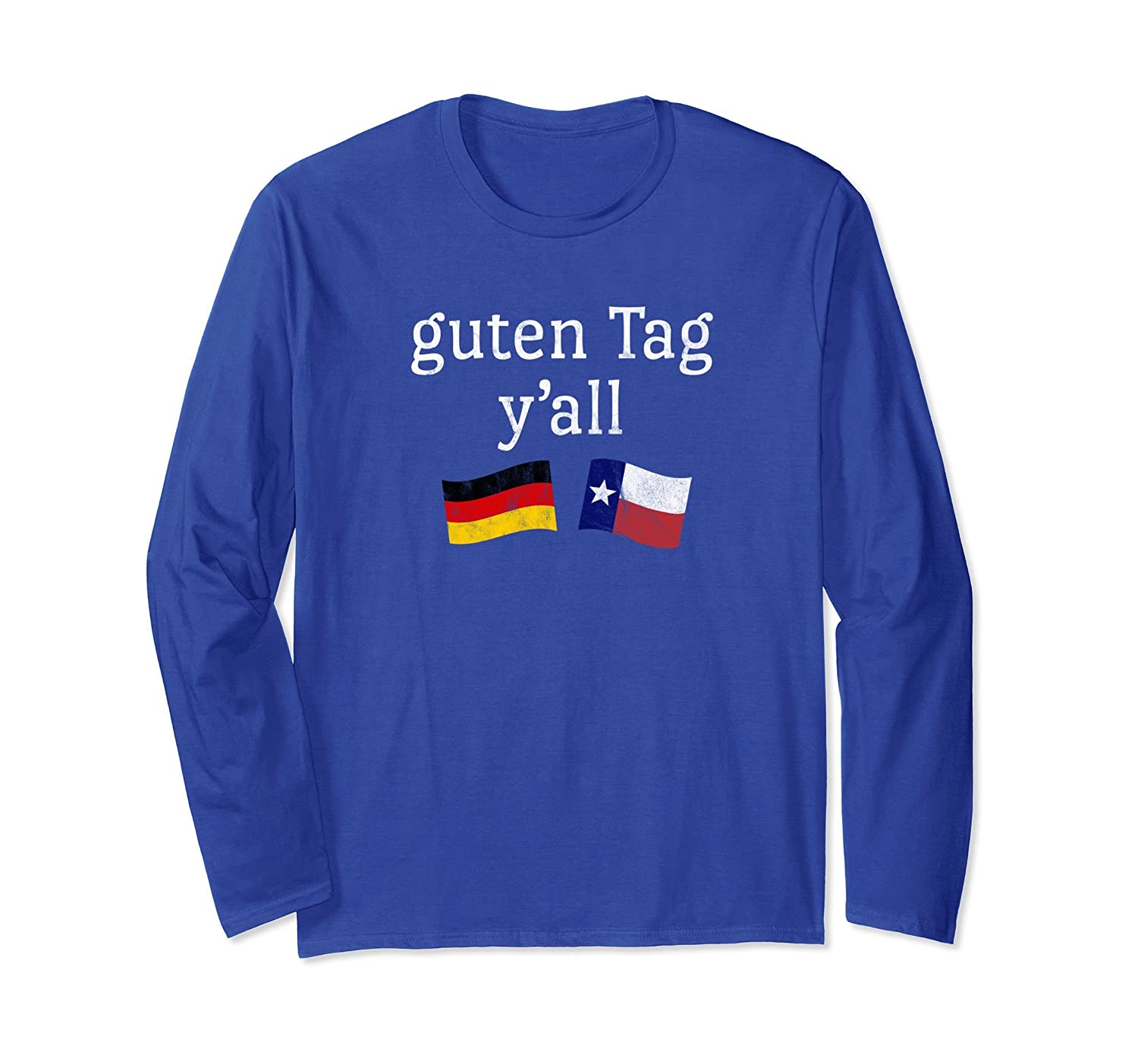 a9ba3e67 Guten Tag Y'all Prost German Texan Oktoberfest T-Shirt-Awarplus