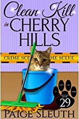 Clean Kill in Cherry Hills (Cozy Cat Caper Mystery Book 29) Kindle Edition