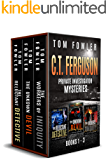 The C.T. Ferguson Private Investigator Mysteries: Novels 1-3