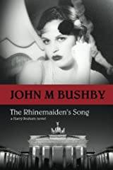 The Rhinemaiden's Song (A Harry Braham Espionage Novel) Kindle Edition