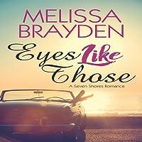 Eyes Like Those: A Seven Shores Romance