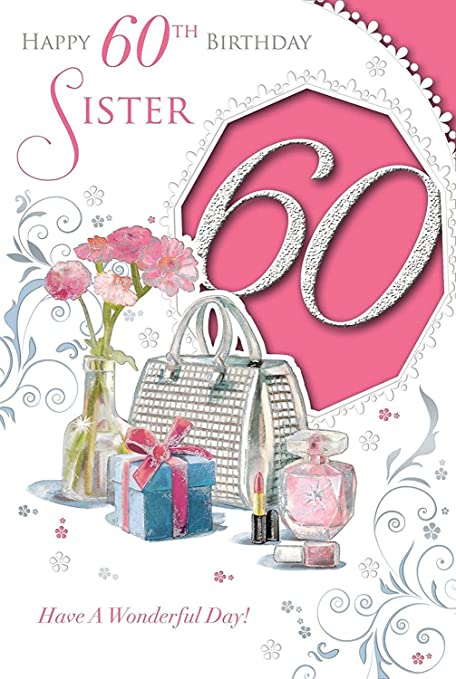 Xpress Yourself Sister 60 Today Medium Sized Style Birthday Card Amazoncouk Office Products