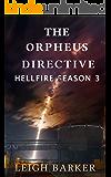 The Orpheus Directive: Volume 3 (Hellfire)