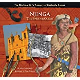 "Njinga ""The Warrior Queen"" (The Thinking Girl's Treasury of Dastardly Dames)"