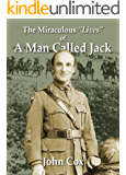 The Miraculous Lives of a Man Called Jack