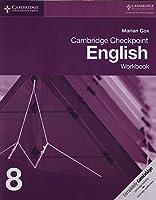 Cambridge Checkpoint English. Workbook 8. Per Le