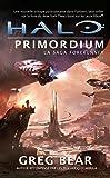 La Saga Forerunner, Tome 2: Halo Primordium