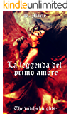 La leggenda del primo amore (The witch's knights Vol. 1)