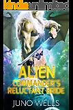 Alien Commander's Reluctant Bride: A SciFi Alien Romance (Draconian Warriors Book 3)