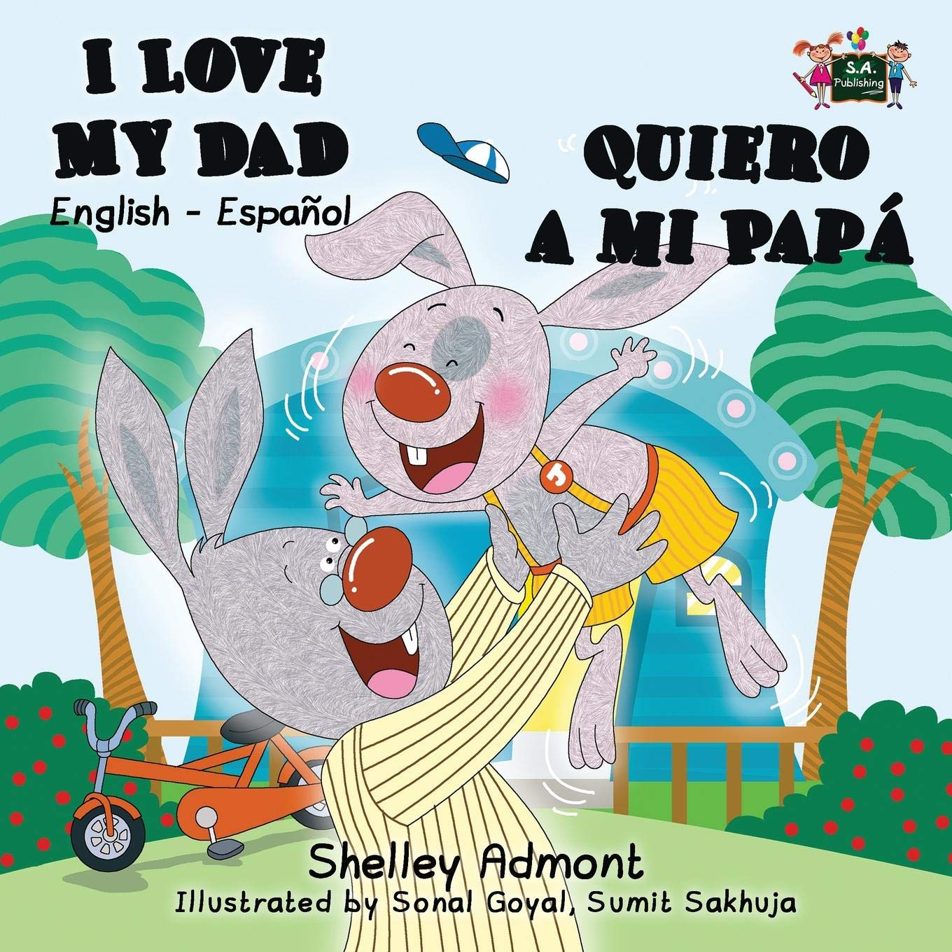 I Love My Dad- Quiero a mi Papá (A bilingual English Spanish book) (English Spanish Bilingual Collection): Shelley Admont, KidKiddos Books: 9781926432717: ...