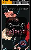 40 Relatos de Amor: Libro benéfico (Hospital Amic de la Fundación Sant Joan de Déu)