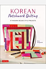 Korean Patchwork Quilting: 37 Modern Bojagi Style Projects Paperback