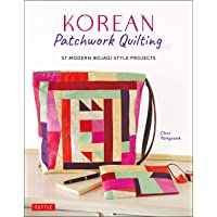 Korean Patchwork Quilting: 37 Modern Bojagi Style Projects