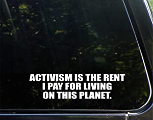 """Diamond Graphics Activism is The Rent I Pay for Living On This Planet (9"""" x 2-1/4"""") Die Cut Decal/Bumper Sticker for Windows, Cars, Trucks, Laptops, Etc."""
