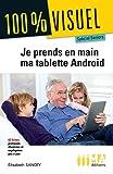 Je prends en main ma tablette Android