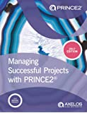 Managing Successful Projects with Prince2(R)