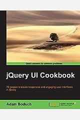 jQuery UI Cookbook Kindle Edition