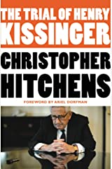 The Trial of Henry Kissinger Kindle Edition