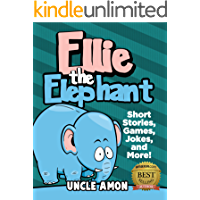 Ellie the Elephant: Short Stories, Games, Jokes, and More! (Fun Time Reader Book 12)