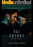 GLI SHARKS: Anime Ribelli (THE CONTRACTORS Vol. 3)