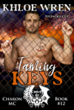 Taming Keys (Charon MC Book 12)