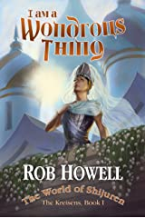 I Am a Wondrous Thing (The Kreisens Book 1) Kindle Edition