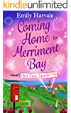 Coming Home to Merriment Bay: Part Two: Sparks Fly