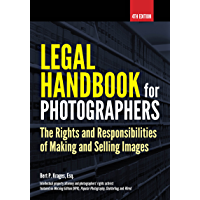 Legal Handbook for Photographers: The Rights and Liabilities of Making and Selling Images book cover