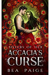 Accacia's Curse (Sister of Hex: Accacia Book 1) Kindle Edition