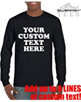 cf1d68a759a Customized YOUR TEXT HERE Personalized LONG SLEEVE T-shirts Unisex  Youth/Adult Novelty