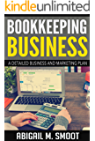 Bookkeeping Business: A Detailed Business and Marketing Plan