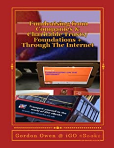 Fundraising from Companies and Charitable Trusts, Foundations
