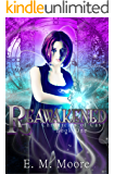 Reawakened: A New Adult Urban Fantasy Novel (Chronicles of Cas Book 1)