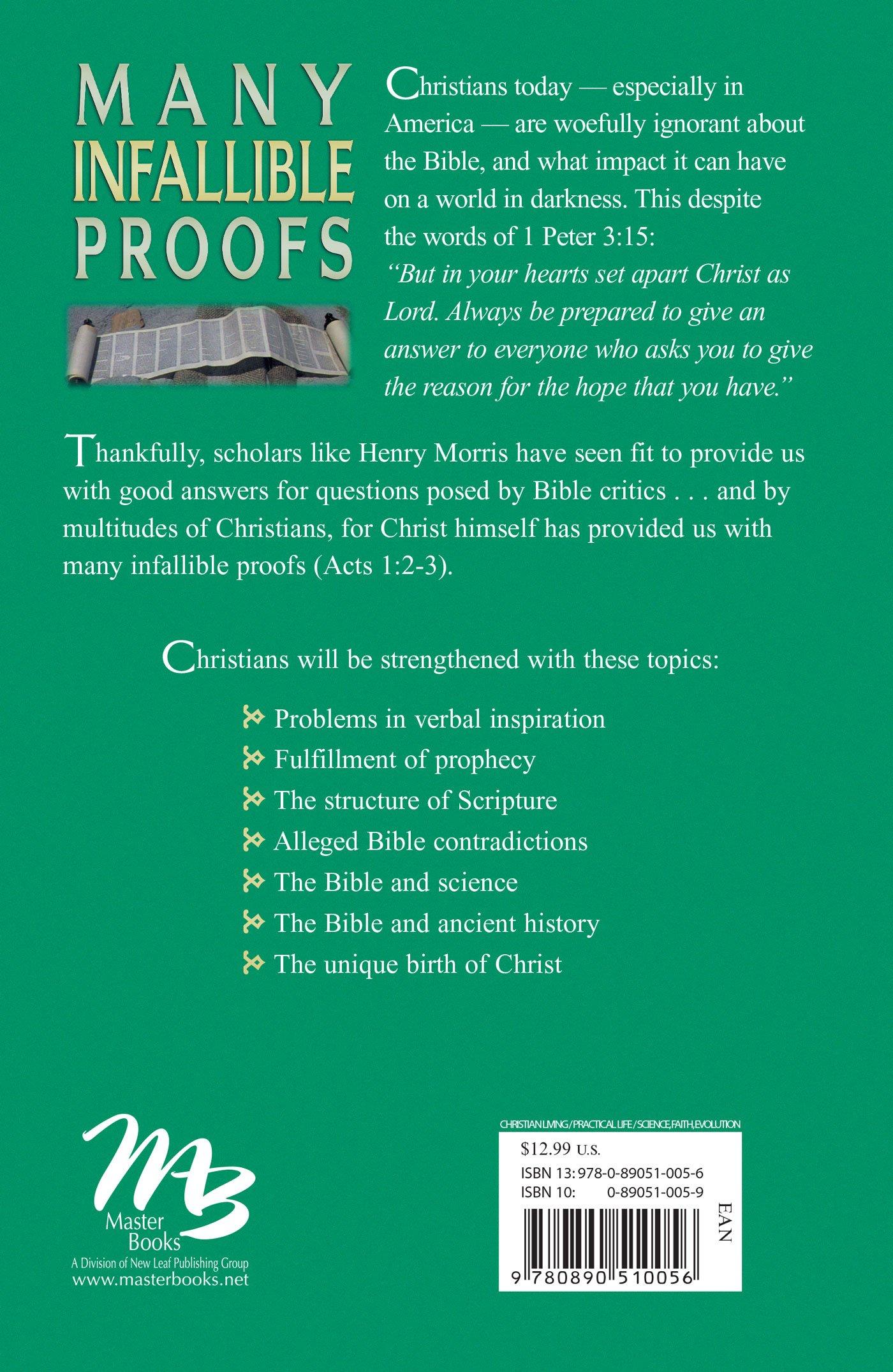 Many Infallible Proofs: Evidences for the Christian Faith: Henry M. Morris,  Henry M. Morris III: 9780890510056: Amazon.com: Books