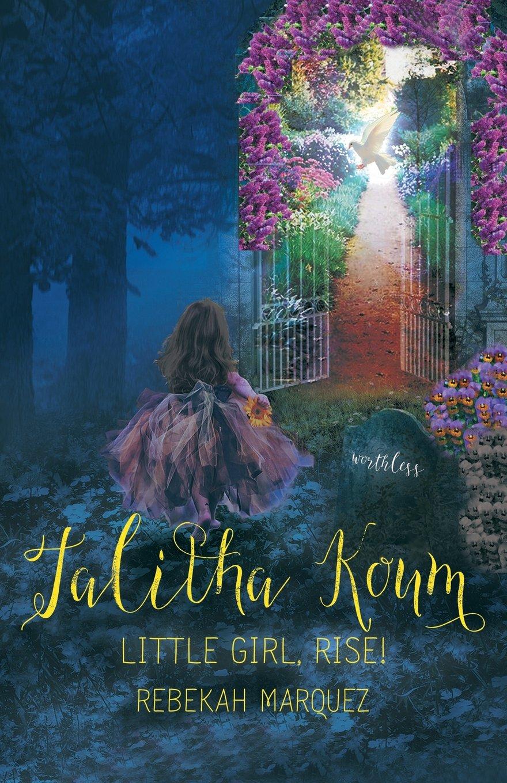 Talitha Koum: Little Girl, Rise! ebook