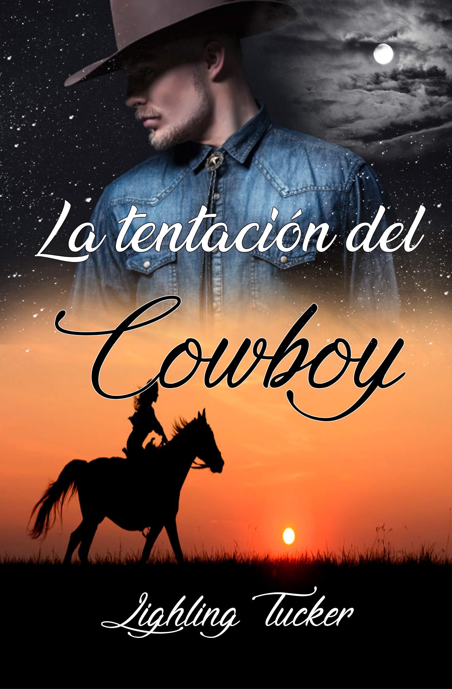 La tentación del Cowboy por Lighling Tucker