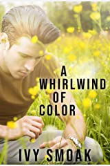 A Whirlwind of Color (The Light to My Darkness Book 2)