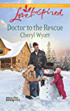 Doctor to the Rescue: A Single Dad Romance (Eagle Point Emergency)