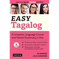 Easy Tagalog: Learn to Speak Tagalog Quickly and Easily (Audio CD Included) (Easy Language)
