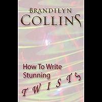 How To Write Stunning Twists