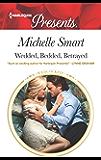 Wedded, Bedded, Betrayed (Wedlocked!)