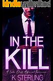 In The Kill (Lavender Book 1)